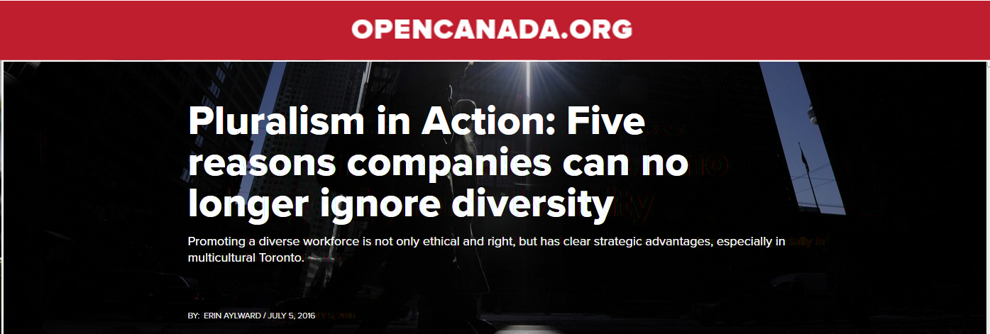 OPENCANADA.ORG. Pluralism in Action: Five reasons companies can no longer ignore diversity.
